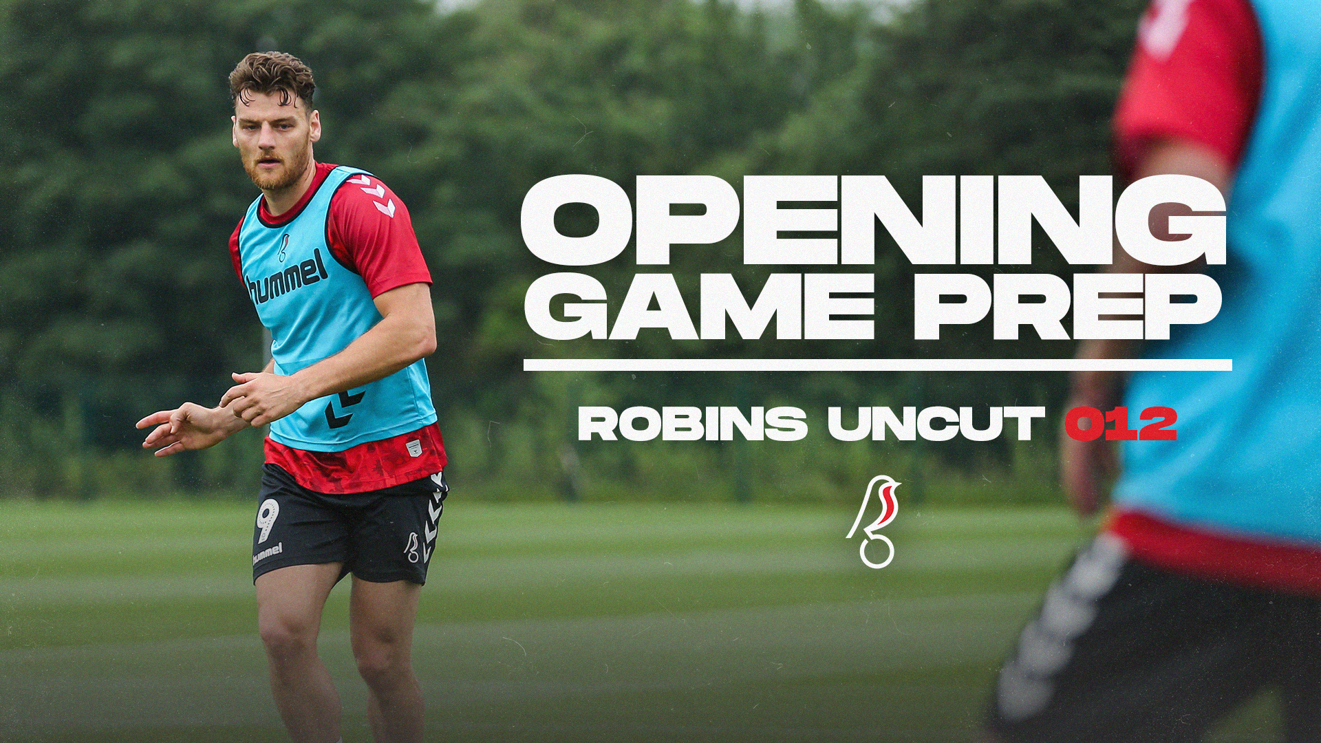 Opening game preparations | Robins Uncut 012